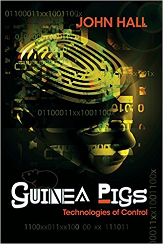 Iamtheeyeinthesky Cover ( httpswww.amazon.comGuinea-Pigs-Technologies-John-Halldp163135552X ) 51TXj9oc5eL._SX331_BO1,204,203,200_